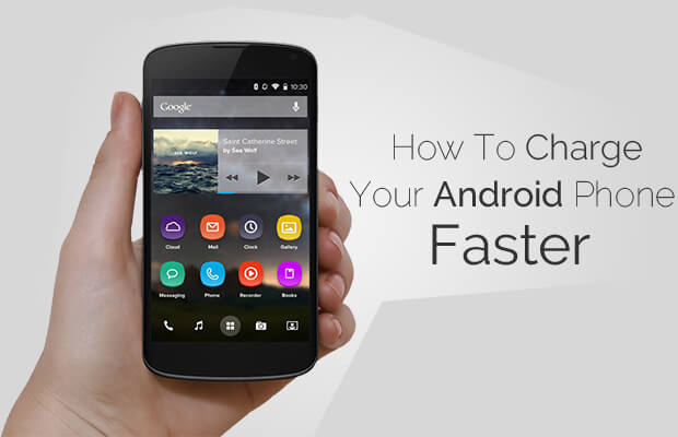 how to charge android mobile faster