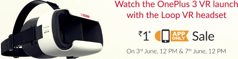Get OnePlus 3 VR Loop Headset at Just Rs.1 only