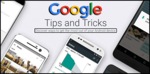 Google Launches An Android Tips & Tricks Website