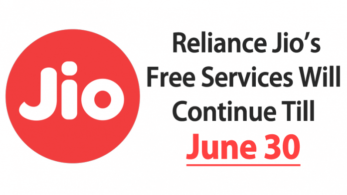 Reliance Jio Free Services Will Continue Till June 30