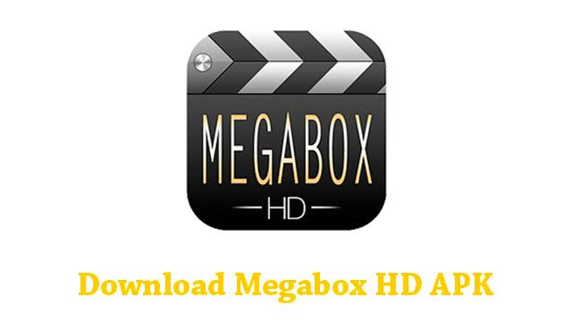 MegaBox HD Apk For Iphone/Laptop : Free Download