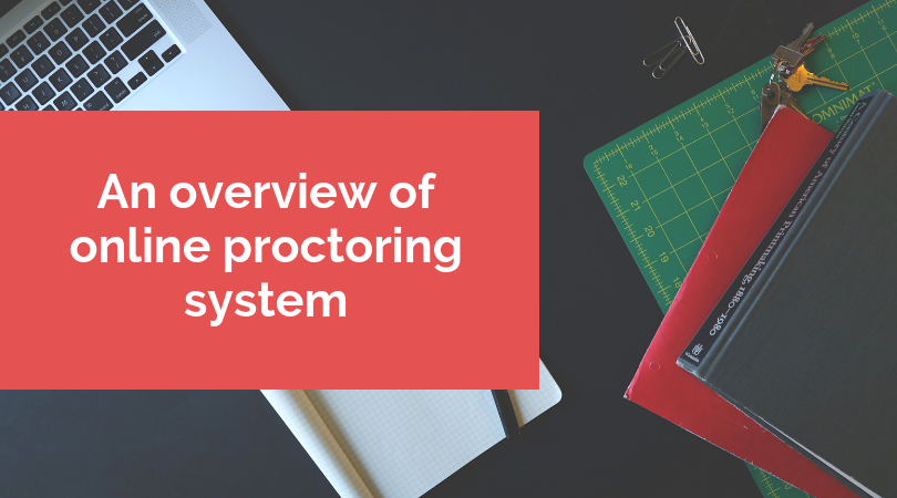 An overview of online proctoring system
