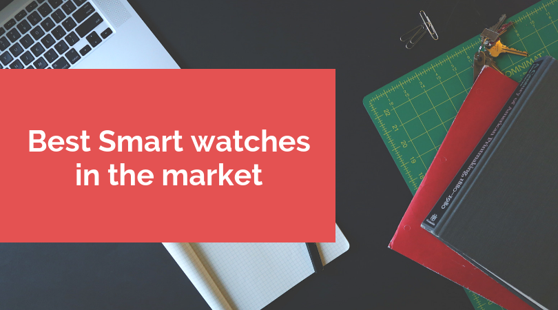 Best Smart watches in the market