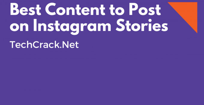 Best Content to Post on Instagram Stories